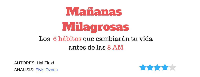 Mañanas milagrosas: Los 6 hábitos que cambiarán tu vida antes de las 8:00AM