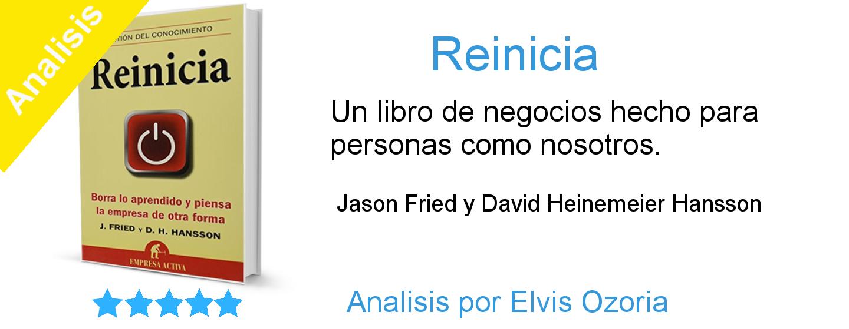Reinicia: Un libro de negocios hecho para personas como nosotros.